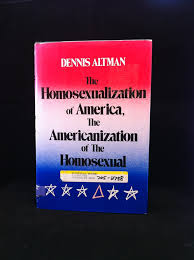 The Homosexualization of America