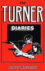 "Much of what is happening in the USA today was predicted in ""The Turner Diaries""."