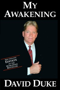 "Dr David Duke's sensational book ""My Awakening""."