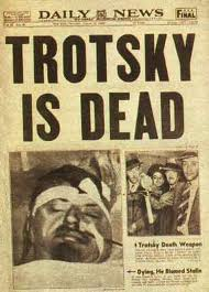 Trotsky reaped what he sowed.