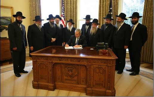 President George Bush receives his orders from his jewish Chabad Lubovitch handlers.